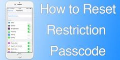 How to reset restriction passcode in iOS 10 on iPhone/iPad