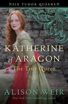 Katherine of Aragon by Alison Weir makes our list of must-read historical fiction about women rulers.