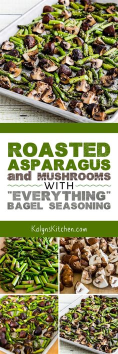 """Roasted Asparagus and Mushrooms with """"Everything"""" Bagel Seasoning is an ultra-easy and delicious side dish. This recipe is delicious enough that you can make it for guests or for a holiday meal, and it's Low-Carb, Keto, Low-glycemic, Gluten-Free, Dairy-Free, Paleo, South Beach Diet friendly, and Vegan! [found on KalynsKitchen.com] #AsparagusRecipe #MushroomsRecipe #RoastedAsparagus #RoastedMushrooms #RoastedAsparagusandMushrooms #EverythingBagelSeasoning…"""
