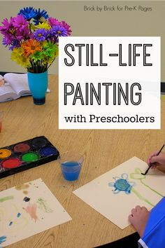 Still-Life Painting with Preschoolers - fun everyday art activity