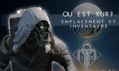 Destiny Xur : Inventaire et Emplacement du 30 decembre