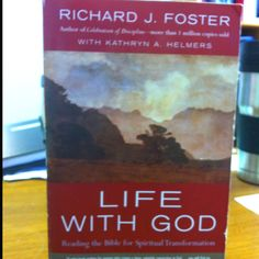 """Life with God"" by Richard Foster."