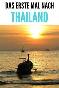 Das erste Mal nach Thailand: 18 Tipps & wohin reisen - Tipps für Urlaub & Reise nach Südostasien, z. B. zur Route