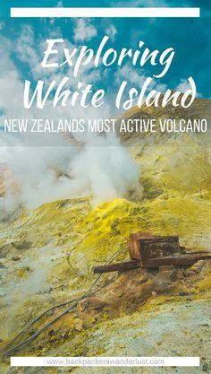 Explore White Island, New Zealand | New Zealand's Most Active Volcano | Whakatane | North Island | Backpack New Zealand | Travel | Backpacking | Surlphur | Geothermal | Amazing landscapes | Photography | Backpackers Wanderlust |