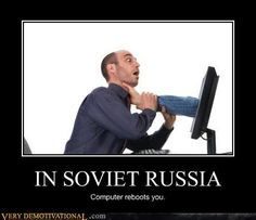 IN SOVIET RUSSIA Stupid Memes, Dankest Memes, Jokes, Car Memes, In Soviet Russia, Very Demotivational, Meanwhile In Russia, Rage Faces, How To Defend Yourself