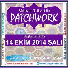 Patchwork Atolyemiz Basliyor ..