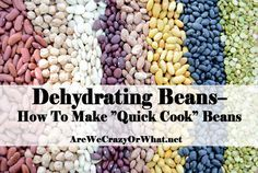 Step by step directions for dehydrating beans or making quick cook beans. I go over the why you'd want to do this and what could go wrong.