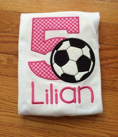 Birthday Soccer Shirt, Girls Soccer Birthday Shirt, First birthday, second, third, fourth, fifth, sixth by EmbroideryETCstl on Etsy https://www.etsy.com/listing/266036072/birthday-soccer-shirt-girls-soccer