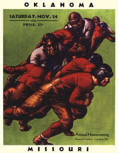 In Oklahoma and Missouri's 1931 duel at Missouri, the final score was Missouri, 7; Oklahoma, 0. Here's the original cover art from that day's game program -- vibrant colors restored, team spirit alive and well. Officially licensed by the CLC, the University of Missouri and the University of Oklahoma. Beautiful 22x30 canvas print, suitable for a ready-made or custom-designed frame. Overall dimensions 22x30.