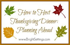How to Host Thanksgiving Dinner: Planning Ahead—Follow this 4 week planning countdown full of tips and tricks and you too can pull off hosting Thanksgiving dinner without a hitch! #Thanksgiving #dinner #planning #diy #hosting