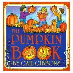 Pumpkin Activities for Kids with 7 Pumpkin Books Speech Therapy Activities, Stem Activities, Activities For Kids, Halloween Activities, Pumpkin Facts, Gail Gibbons, Pumpkin Books, Pumpkin Stem, Facts For Kids