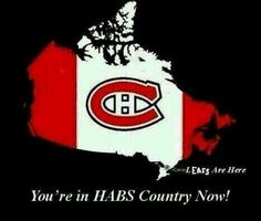 You're in Habs country now Montreal Canadiens, Hockey Teams, Ice Hockey, Hockey Posters, Sports Fanatics, Toronto Maple Leafs, Cool Countries, Chicago Cubs Logo, London