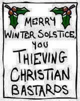 This will be my holiday season card for all of my Christian friends. Well, atleast those with a sense of humor. Religious Humor, Atheist Humor, Secular Humanism, Athiest, Christian Friends, Anti Religion, Winter Solstice, Happy Solstice, Question Everything