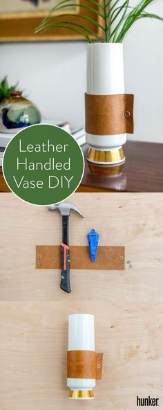 DIY This Trendy Leather Handled Vase With Scraps Of Leather You Can Get At  Your Local