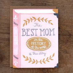 "Love this ""best mom in history"" Mother's Day card."