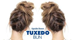 TUXEDO BRAID BUN ★ Upside Down French Braid Hairstyles