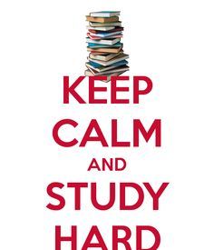 Study Hard! - To help motivate the kids for testing next year