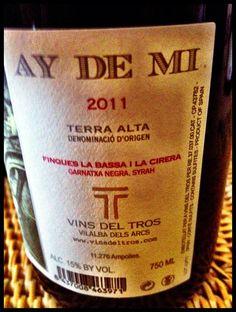 El Alma del Vino.: Vins del Tros Ay de Mi 2011.