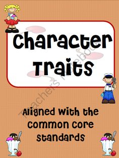 Character Traits Activity- 2nd, 3rd, or 4th grade from Ms Third Grade on TeachersNotebook.com (5 pages)  - This is an activity that focuses on character traits.  A situation is given and students have to identify which character trait is displayed.  Eight situations are given.