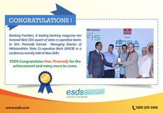 #BankingFrontiers, A leading banking magazine has honored Best #CEO award of state co-operative banks to Shri. Pramodji Karnad, #ManagingDirector of Maharashtra State Co-operative Bank (#MSCB) in a conference recently held at New Delhi. ESDS Congratulates Hon. Pramodji for the achievement and many more to come.