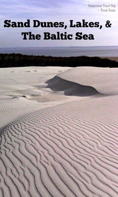Sand Dunes, Lakes, & the Baltic Sea