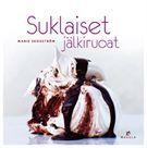 Suklaiset jälkiruoat - Marie Skogström - Kovakantinen (9789518832112) - Kirjat - CDON.COM
