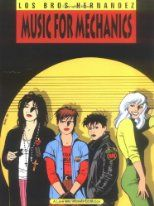 Music for Mechanics (Complete Love and Rockets, Book1) Vol. 1