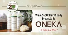 Win a set of hair and beauty products by ONEKA and a $20 Pure... sweepstakes IFTTT reddit giveaways freebies contests