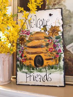 Beehive welcome sign 10x16 original hand painted by me slate