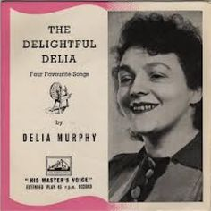 """7"""" 45RPM The Delightful Delia Four Favourite Songs EP by Delia Murphy from His Masters Voice"""