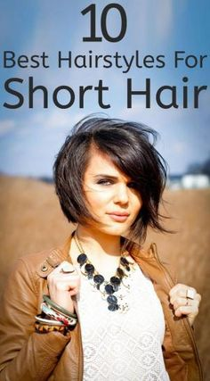 Best Hairstyles For Short Hair – Our Top 10 Picks:- Short hair is the trend in the hair length these days. Here are some of the best hairstyles for short hair that will bring out the crazy side of you! #hairstyles #shorthair #shorthairstyles by AislingH