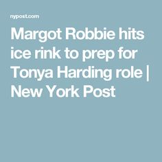 Margot Robbie hits ice rink to prep for Tonya Harding role | New York Post
