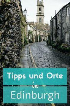 Bist du auf der Suche nach Edinburgh Tipps? Edinburgh hat viele charmante Ecken, die du bei deiner nächsten Edinburgh Reise entdecken solltest.