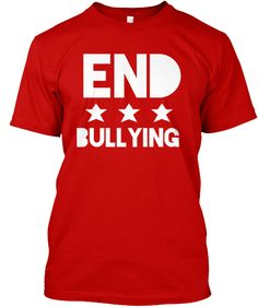 End Bullying Campaign | Teespring