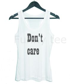 Don't care tank top sleeveless tankracerback tank by TuesdayTee