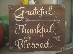 Grateful Thankful Blessed Hand Painted Wooden Sign Home