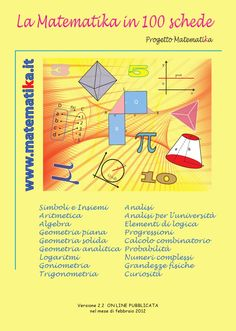 "Cover of ""La matematika in 100 schede versione Maths Algebra, Math Tutor, Effective Study Tips, Math Lab, School Goals, School Life, School Tomorrow, Coding For Kids, Baby Education"