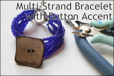 Multi-Strand Bracelet with Button Accent Tutorial www.happymangobeads.com