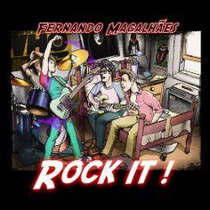 Capa Rock it ! - Capa do segundo álbum solo do guitarrista Fernando Magalhães. | Flickr - Photo Sharing!