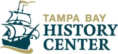 Exhibits, Programs and Events at the Tampa Bay History Center
