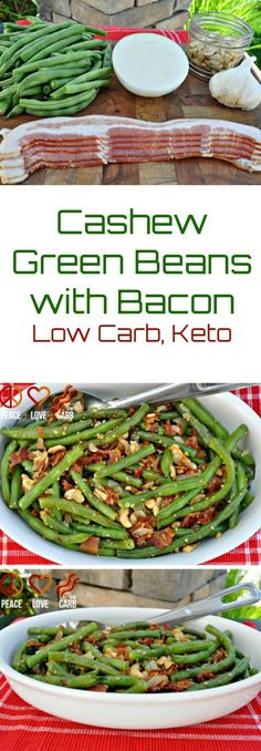 Cashew Green Beans with Bacon | Peace Love and Low Carb