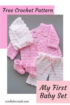 Beautiful free my first baby set crochet pattern on crochetncreate. Doll Patterns, Clothing Patterns, Stitch Patterns, Crochet Patterns, All Free Crochet, Crochet Hats, Crochet Sweaters, Crochet Baby Clothes, Little Designs