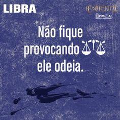 """#Libra #signos #zodíaco #pensamentos #frases #livro ♎"""