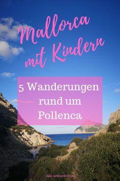 Wenn wir Urlaub auf Mallorca machen, dann immer im Norden. Diese Ecke der Insel bietet wunderschöne Strände und tolle Gelegenheiten zum Wandern mit Kindern. Wir zeigen euch unsere 5 liebsten Wanderungen rund um Pollença und Alcúdia. #Mallorca #Alcudia #Pollenca #MallorcaWandern #WandernmitKind Menorca, Nature, Travel, Europe, Traveling With Children, Holiday Destinations, Destinations, Hiking With Kids, Family Vacations