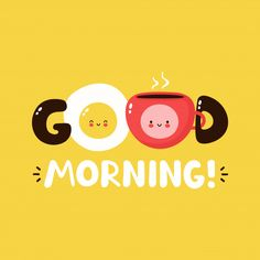 Monday Morning Quotes Discover Cute Happy Fried Egg And Coffee Cup. Fried Egg And Cup Character Concept. Good Morning Cardposter Cute happy fried egg and coffee cup. Good Morning Cards, Good Morning Images Hd, Good Morning Picture, Good Morning Flowers, Good Morning Greetings, Good Morning Good Night, Morning Pictures, Good Morning Wishes, Morning Messages