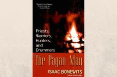 """6 Books for Pagan Men to Read: """"The Pagan Man"""" by Isaac Bonewits"""