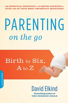 """Now, for today's busy families and early childhood teachers, child-development expert and bestselling author David Elkind offers """"Parenting on the Go,"""" an authoritative, accessible guide for parents of infants and young children and others who care for them."""