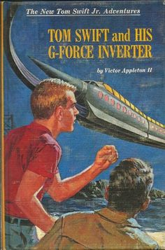 Tom Swift and His G-Force Inverter (The New Tom Swift Jr. Adventures, # 30): Victor Appleton II, Ray Johnson: Amazon.com: Books