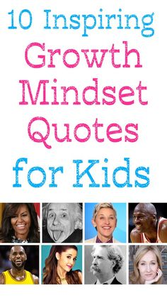 Are you looking for some inspiring growth mindset quotes for kids?