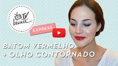 TV Beauté Express: batom vermelho + olho contornado